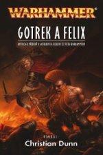 Gotrek a Felix