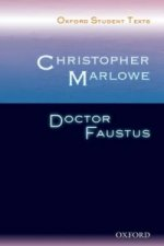Oxford Student Texts: Christopher Marlowe: Dr Faustus