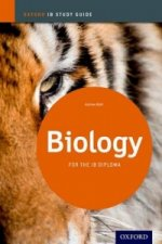 Biology Study Guide: Oxford IB Diploma Programme