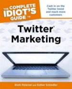 Complete Idiots Guide to Twitter Marketing