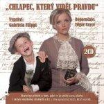 Chlapec, který viděl pravdu - 2CD (čte Gabriela Filippi)