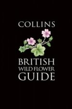 Collins British Wild Flower Guide