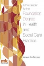 Pre-reader for the Foundation Degree in Health and Social Ca
