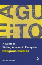 Guide to Writing Academic Essays in Religious Studies