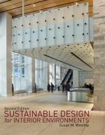 Sustainable Design for Interior Environments Second Edition