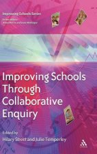 Improving Schools through Collaborative Enquiry