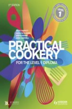 Practical Cookery for the Level 1 Diploma