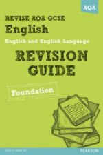 Revise AQA: GCSE English and English Language Revision Guide