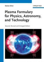 Plasma Formulary for Physics, Astronomy and Technology