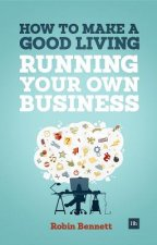 How to Make a Good Living Running Your Own Business