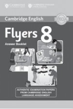 Cambridge English Young Learners 8 Flyers Answer Booklet