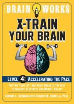 Brain Works: X-train Your Brain Level 4