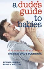 Dude's Guide to Babies