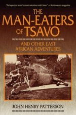 Man-eaters of Tsavo and Other East African Adventures