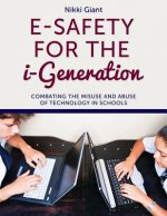 E-Safety for the i-Generation