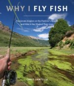 Why I Fly Fish