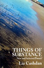 Things of Substance: New and Selected Poems