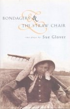 Bondagers and the Straw Chair