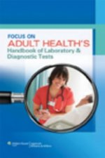 Focus on Adult Health's Handbook of Laboratory & Diagnostic