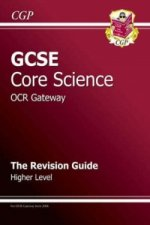 GCSE Core Science OCR Gateway Revision Guide - Higher
