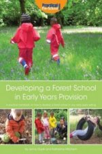 Developing a Forest School in Early Years Provision