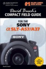 David Busch's Compact Field Guide for the Sony Alpha SLT-A57