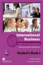 Get Ready for International Business - Student's Book with BEC - B1 Level 2