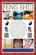 Practical Guide to Feng Shui