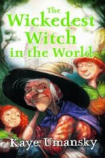 Wickedest Witch in the World