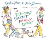 Fabulous Foskett Family Circus