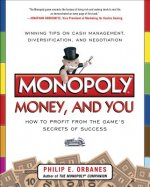 Monopoly, Money, and You: How to Profit from the Game's Secr