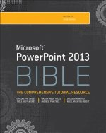 PowerPoint 2013 Bible