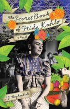 Secret Book Of Frida Kahlo