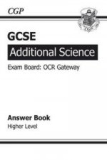 GCSE Additional Science OCR Gateway Revision Guide - Higher