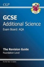 GCSE Additional Science AQA Revision Guide - Foundation (wit
