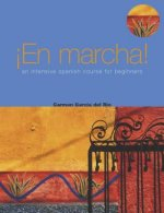 En Marcha: An Intensive Spanish Course for Beginners