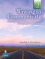 Writing to Communicate 2: Paragraphs and Essays