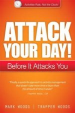 Attack Your Day!