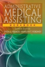 Workbook for French/Fordney's Administrative Medical Assisti