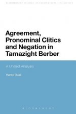 Agreement, Pronominal Clitics and Negation in Tamazight Berber