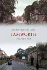Tamworth Through Time