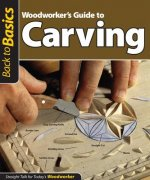 Woodworker's Guide to Carving
