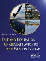 Test and Evaluation of Aircraft Avionics and Weapons Systems