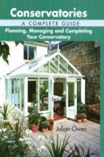 Conservatories, A Complete Guide