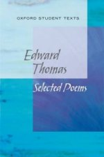 New Oxford Student Texts: Edward Thomas: Selected Poems