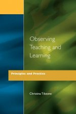 Observing Teaching and Learning
