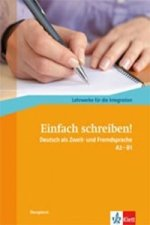 Einfach schreiben! A2-B1, Übungsbuch