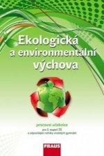 Ekologická a environmentální výchova Pracovní učebnice