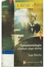 Fenomenologie a kultura slepé skvrny