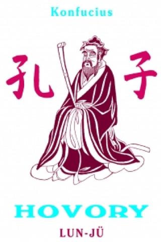 Konfucius HOVORY